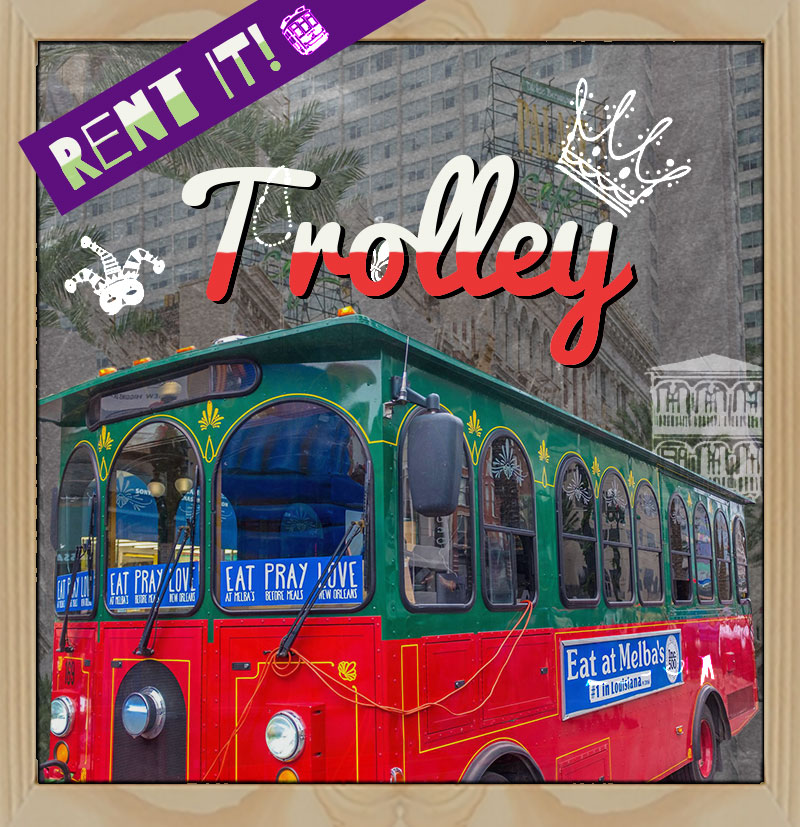 Rent it! Trolley