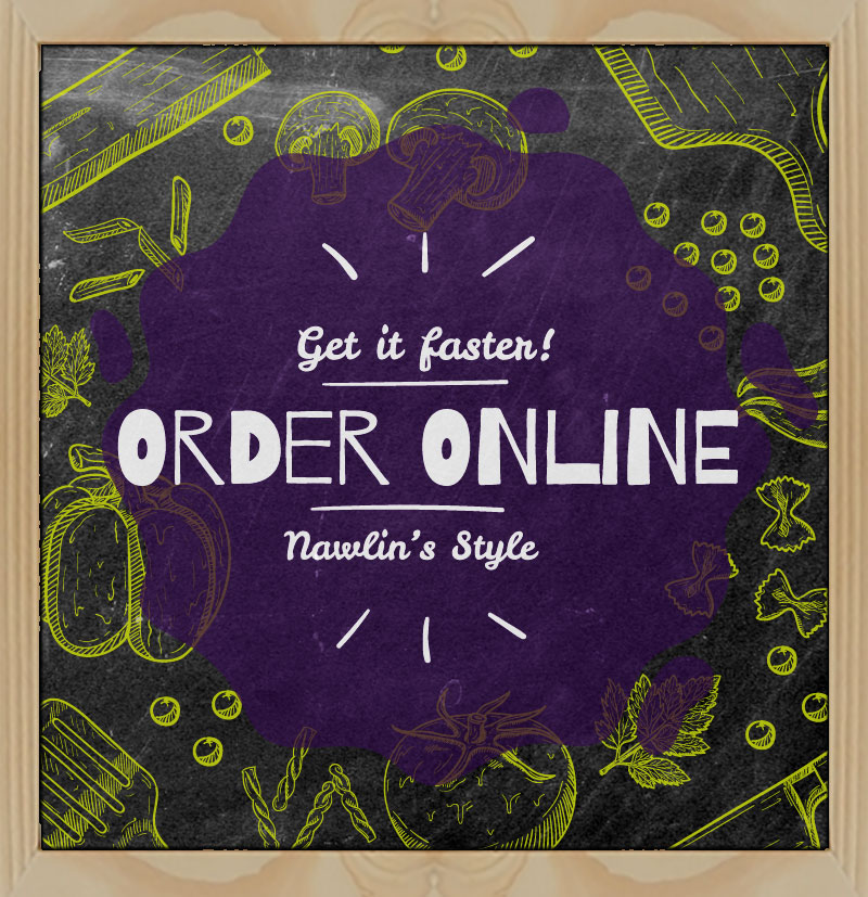 Get it faster! Order Online Nawlin's Style