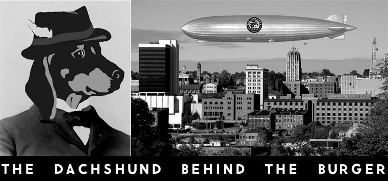 """drawing of dachshund in a hat with a blimp flying over a city with the caption """"The Dachshund behinf the burger"""""""