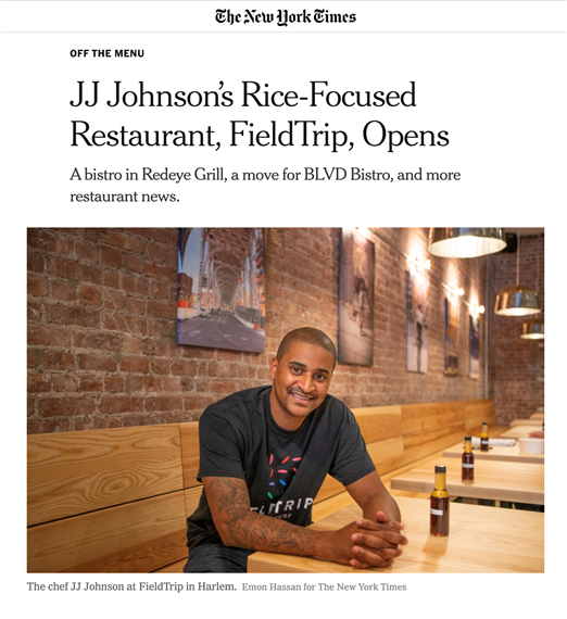 New York Times, off the menu. JJ Johnson's Rice-Focused Restaurant, Fieldtrip, Opens