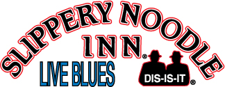 Slippery Noodle Inn. Live Blues, dis-is-it