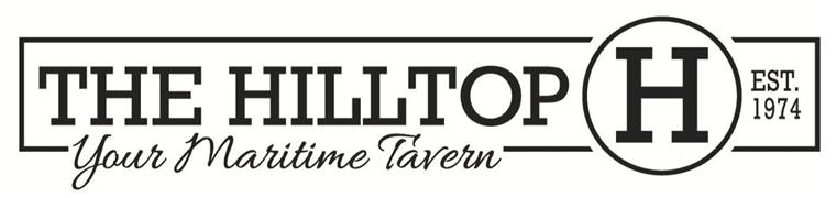 The Hilltop Est. 1974 Your Maritime Tavern