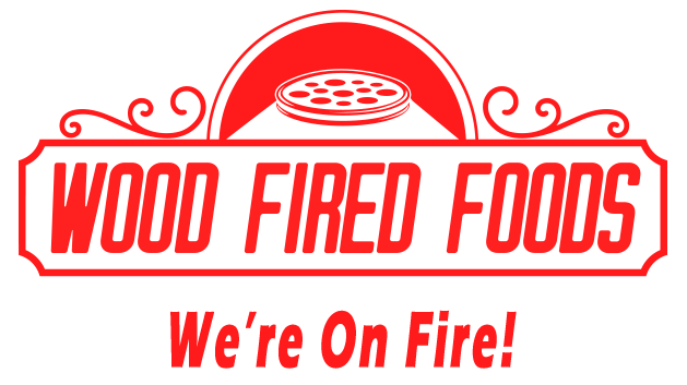 Wood Fired Foods. We're on Fire!