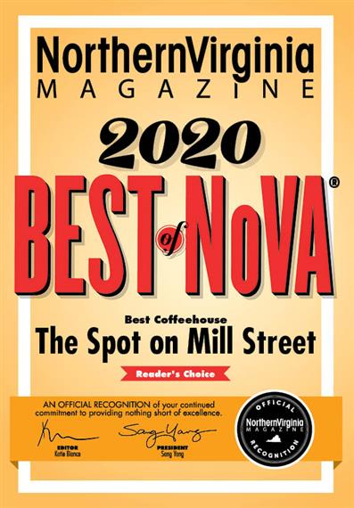 Northern Virginia Magazine 2020 Best of NoVa. Best coffeehouse the spot on mill street, reader's choice