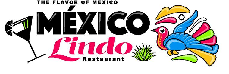 Mexico Lindo Restaurant. The flavor of mexico