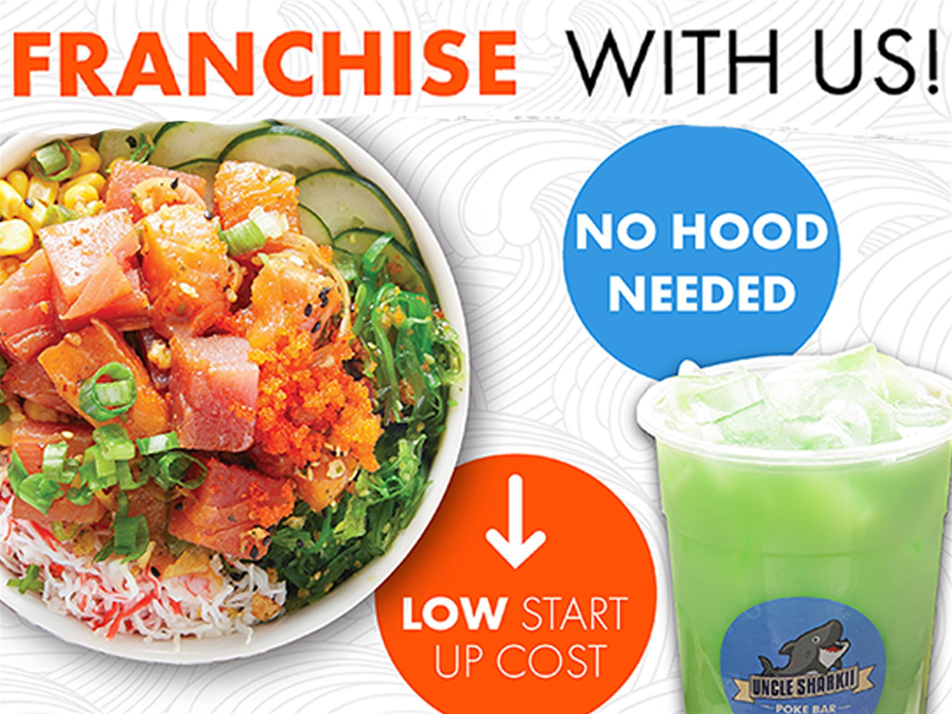 Graphic saying Franchise with us!  No hood, low startup cost