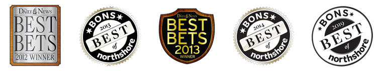 The Daily News Best Bets 2012 Winner. Bons 2013 best of northshore. The Daily News Best Bets 2013 winner. Bons 2014 best of northshore. Bons 2019 best of northshore.