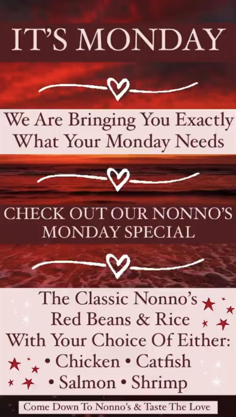 We have EXACTLY what your Monday needs 💥 We're bringing you the ultimate classic special this Monday here at Nonno's 💥 . 💥The Ultimate Classic Nonno's Red Beans And Rice. With Your Choice Of Either • Chicken • Catfish • Shrimp • Salmon 💥 . The cravings got you? Nonno's has you covered for delicious and authentic Cajun Cuisine and Fresh Homemade Pastries. . Nonnos Cajun Cuisine and Pastries is located on 2025 North Claiborne Avenue, New Orleans. We offer catering and serve breakfast all-day. . Food so good you can almost taste the love. This is Nonno's promise to you 💥