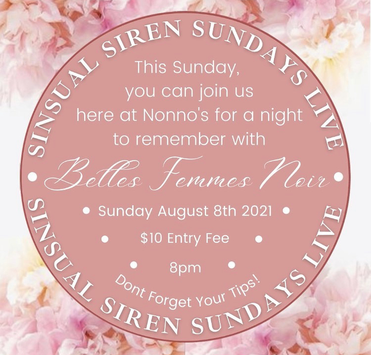SINsual Siren Sunday's Live With Belles Femme Noir x Nonno's 🔥 . HAVE YOU BOOKED YOUR SPACE YET 🔥 Spots are filling up quick for a night to remember 🔥 . We are so excited to host the amazing @bellesfemmesnoir for a SINsual Siren Sunday here at Nonno's 🔥 . BOOK YOUR SPACE FOR A NIGHT TO REMEMBER 🔥 LINK IN BIO . • DATE • Sunday 8 August 2021 • TIME • 8pm • $10 Entry Fee • MASK IS REQUIRED . • YOU DON'T WANT TO FORGET YOUR TIP MONEY FOR THIS EXPERIENCE • . LINK TO BOOK YOUR SPACE AVAILABLE IN BIO 🔥 .