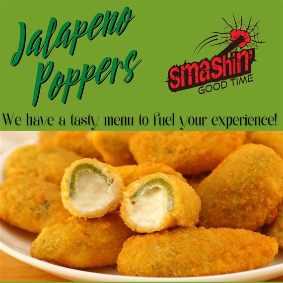 plate of jalapeno poppers and text that says we havea tasty menu to fuel your experience with the smashin' good time logo