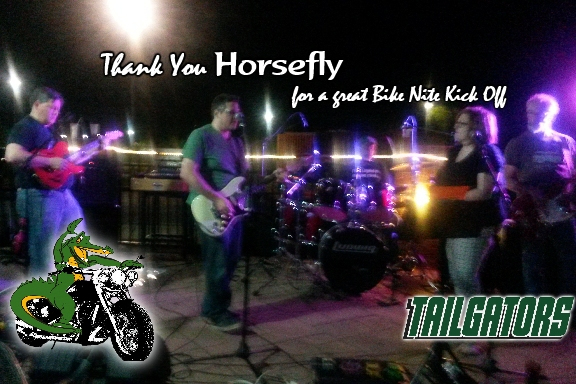 """""""Thank you Horsefly for a great Bike Nite Kick Off"""" Band performing"""
