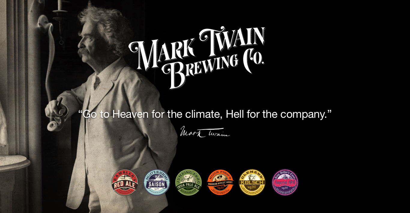 "mark twain brewing company. ""go to heaven for the climate, hell for the company""."