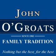 John O Groats | Since 1981 | Family Tradition | Nothing but the best, for the best