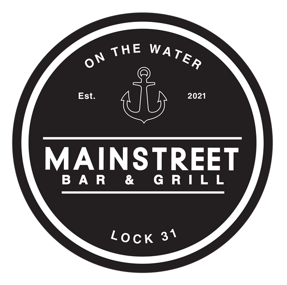 Mainstreet Bar & Grill | On The Water | Lock 31 | Est. 2021
