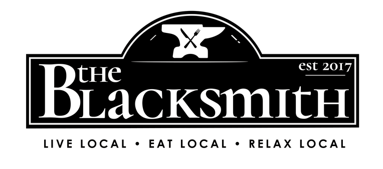 The Blacksmith. Live Local. Eat Local. Relax Local. Est 2017