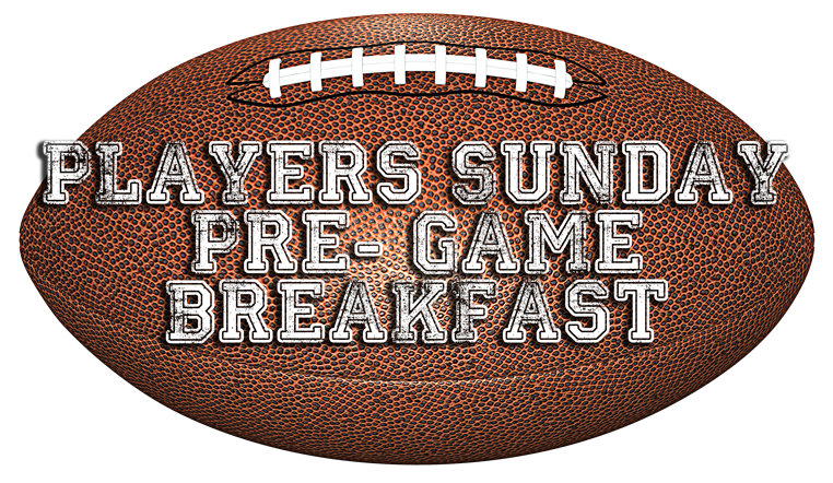 Players Sunday Pre- Game Breakfast