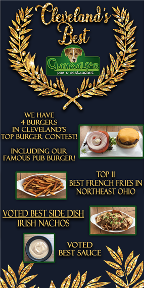 Gandalf's Pub and restaurant. Cleveland's Best. We have four burgers in cleveland's top burger contest, including our famous pub burger. Top 11 best french fries in northeast ohio. Voted best side dish Irish nachos. Voted best sauce.