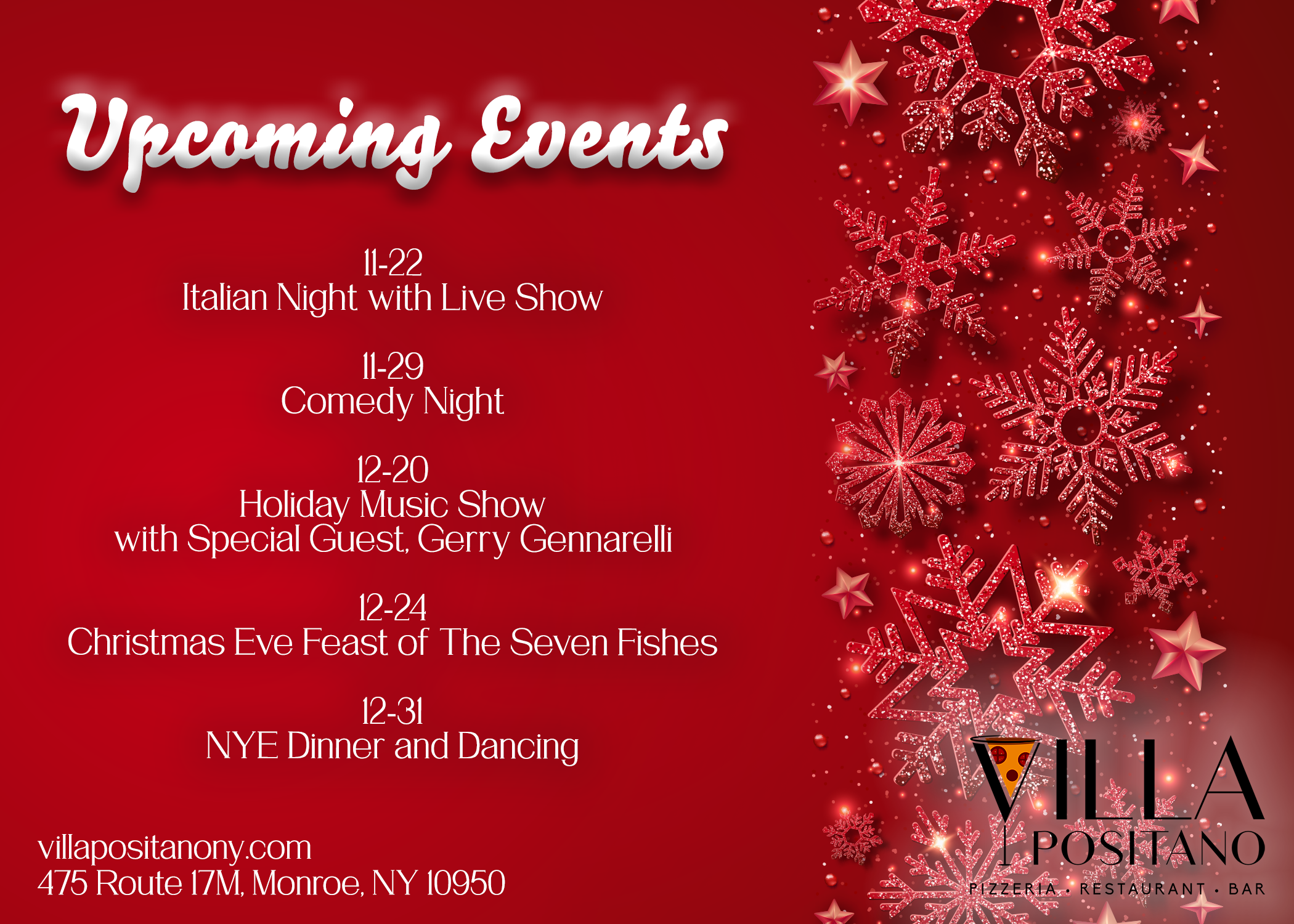 Upcoming Events | 11/22 Italian Night with live show |  11/29 Comedy Night | 12/20 Holiday Music Show with special guest Gerry Gennarelli | 12/24 Christmas Eve Feast of The Seven Fishes | 12/31 NYE Dinner and Dancing