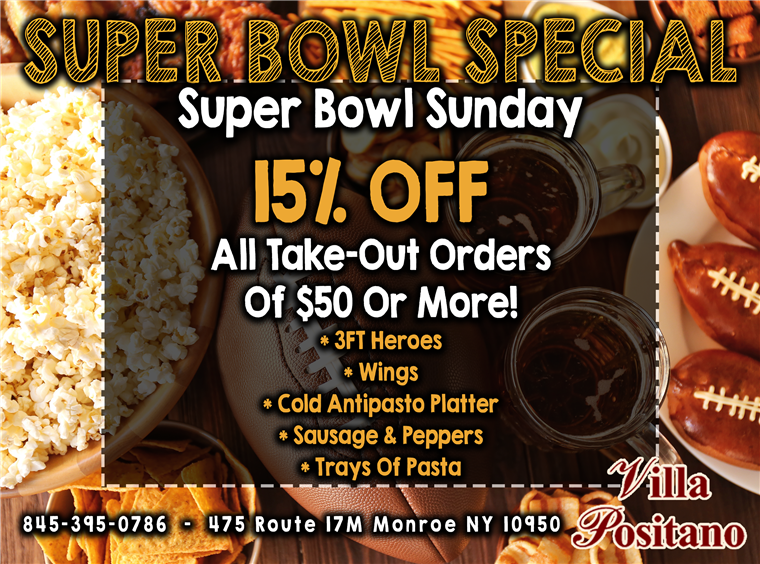 Super Bowl Sunday. 15% off All take out orders of $50 or more. Offering 3 foot heroes, wings, cold antipastp platter, sausage & peppers and trays of pasta
