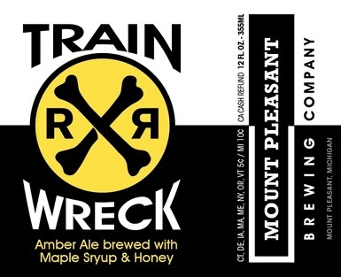 Train Wreck Amber Ale. Brewed with maple syrup and honey. Mount Pleasant Brewing Company