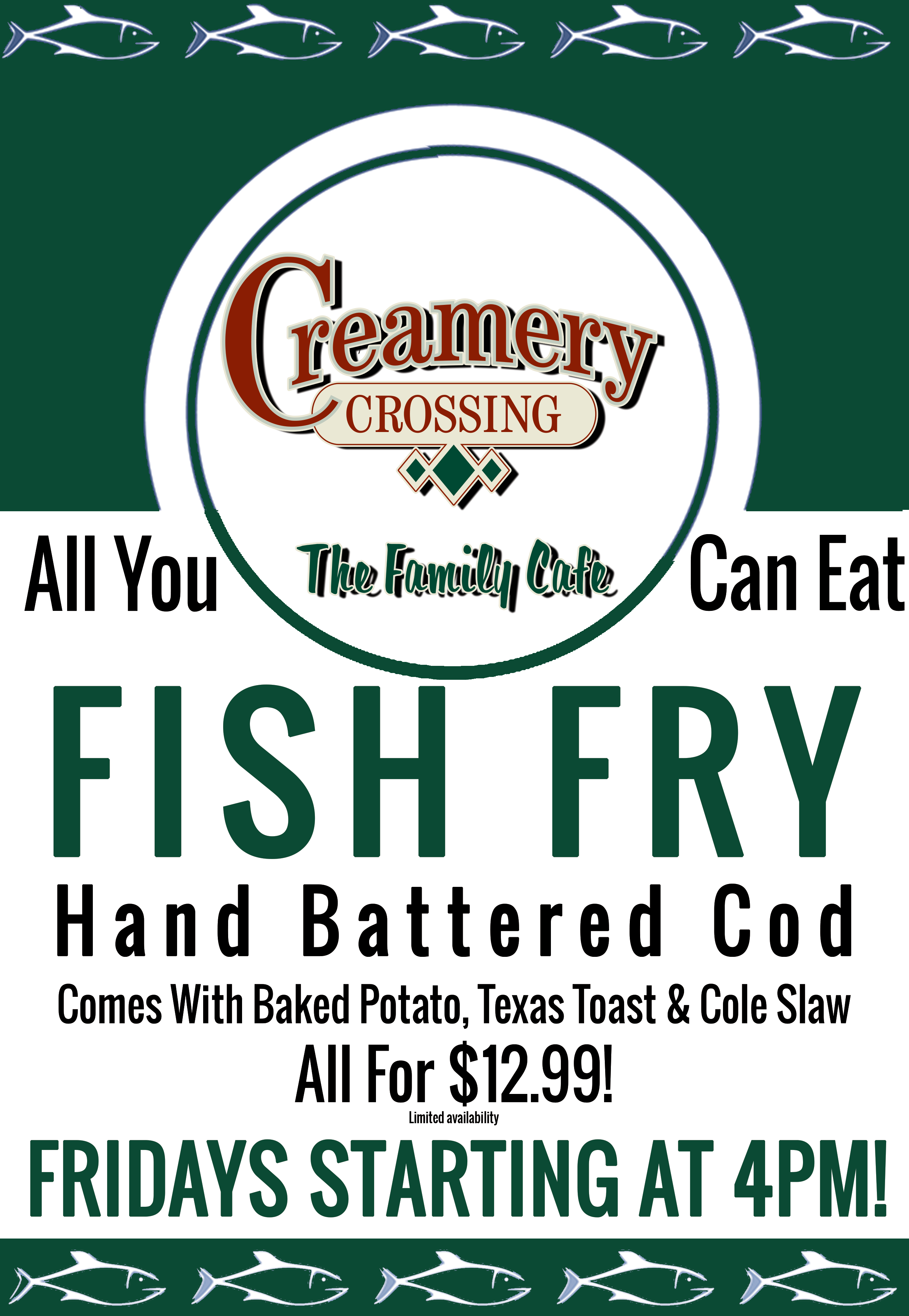 Creamery crossing best stop in isanti mn for All you can eat fish
