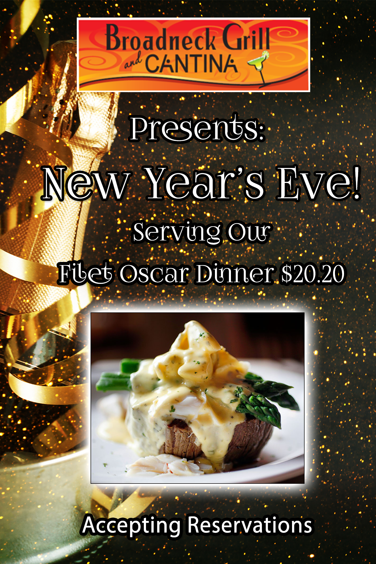 Broadneck Grill presents New Years Eve! Serving oru Filet Oscar Dinner, $20.20. Accepting Reservations.