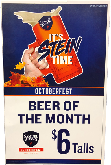 Beer of the Month - Samuel Adams Octoberfest. $6 talls.