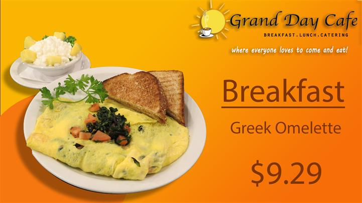 grand day cafe breakfast, lunch, catering where everyone loves to come and eat! breakfast Greek Omelette $9.29