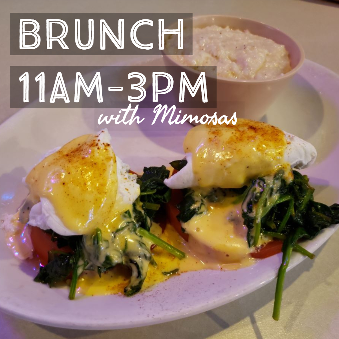 Brunch 11am-3pm with mimosas