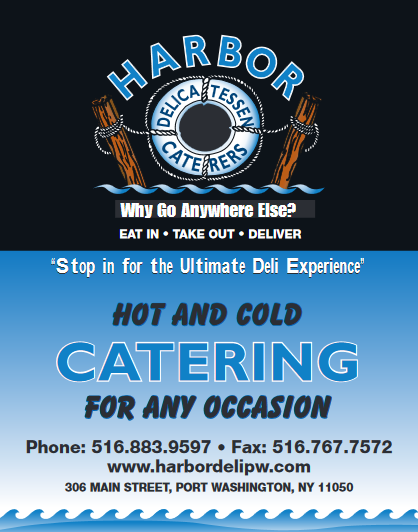 Harbor Delicatessen Caterers. Why go anywhere else? Eat in, take out, deliver. Stop in for the ultimate deli experience. Hot and cold catering for any occasion. phone: 516-883-9597. Fax: 516-767-7572