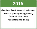 2016 golden fork award winner. south jersey magazine. one of the best restaurants in nj