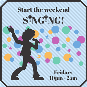 Start the weekend singing 2