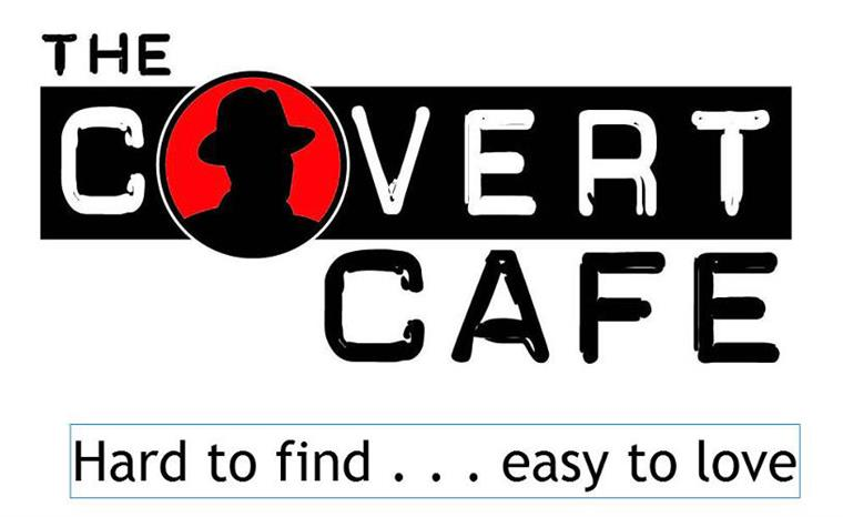 the covert cafe hard to find . . . easy to love