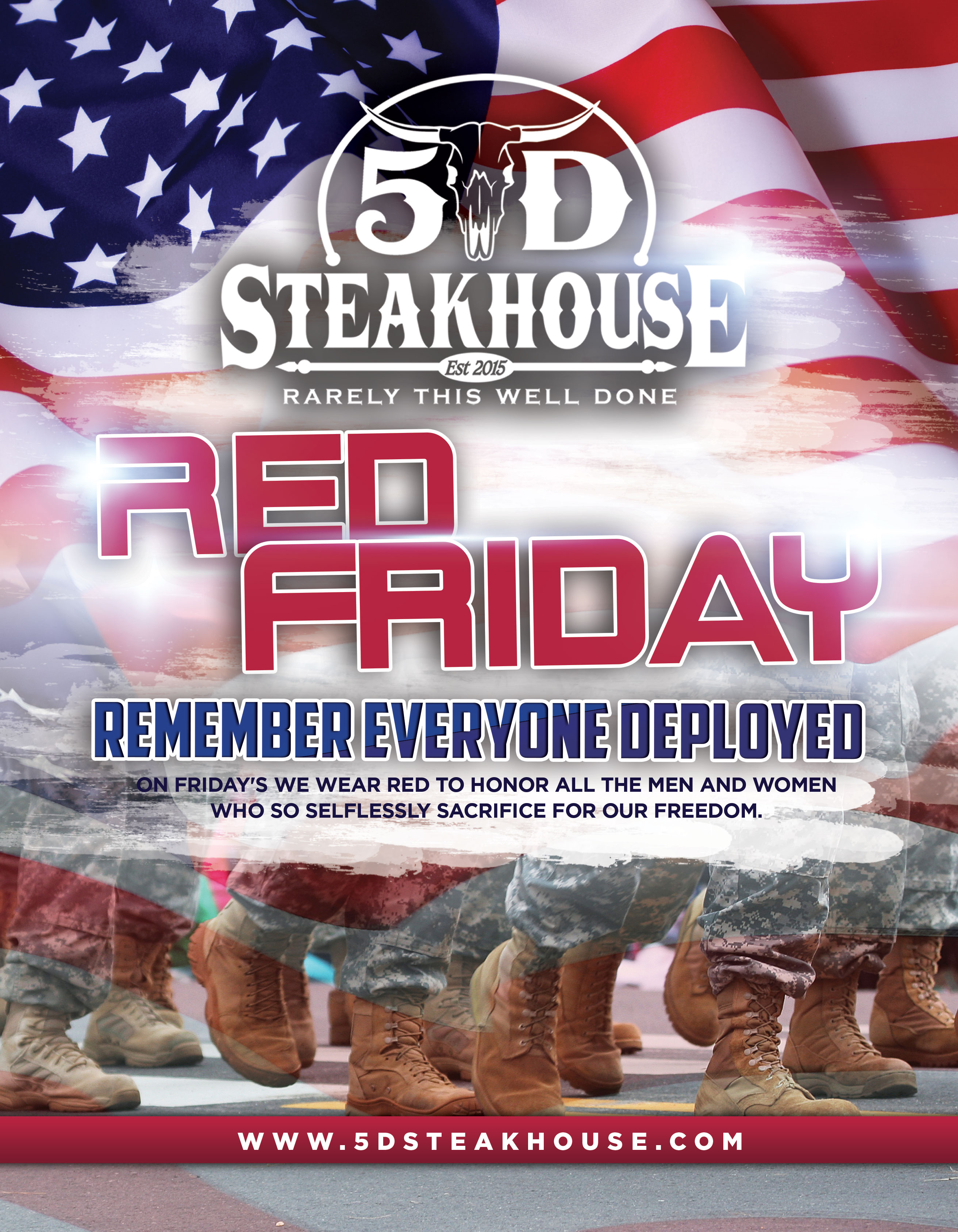 Red Friday - Remember everyone deployed. On Friday's we wear red to honor all the men and women who selflessly sacrifice for our freedom.