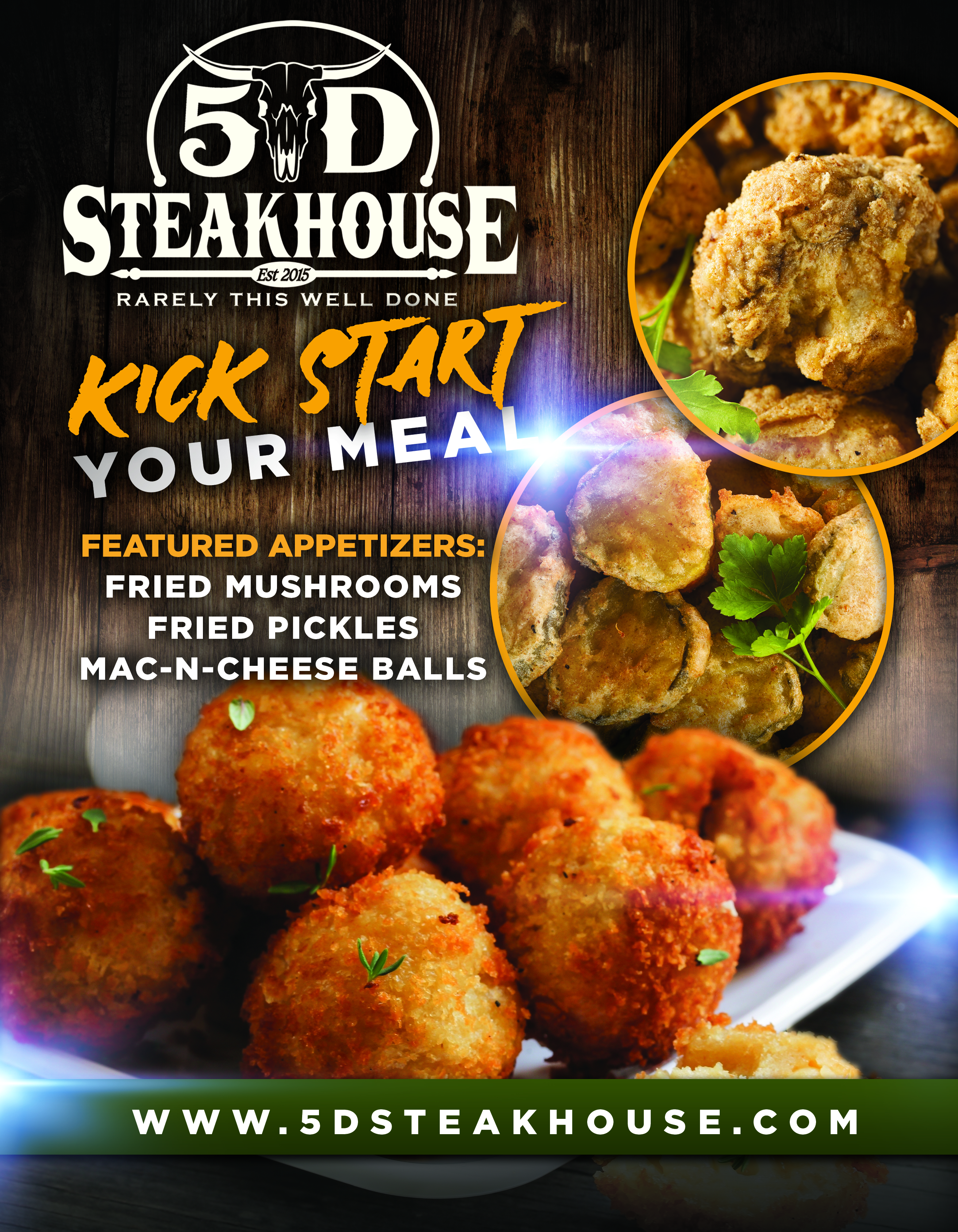 Kick start your meal! Featured Appetizers: Fried msuhrooms, Fried pickles, Mac-n-cheese balls