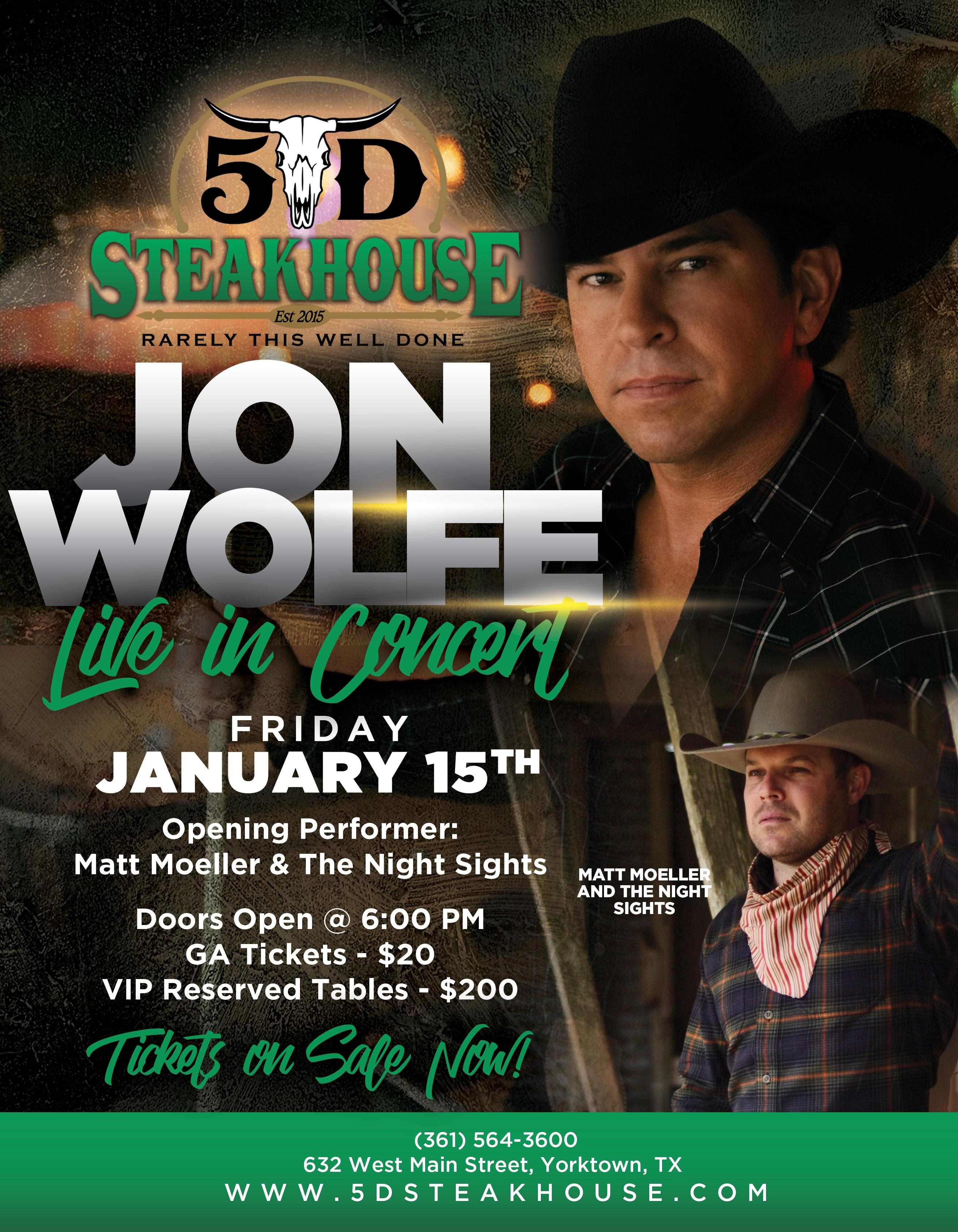 jon wolfe line in concert friday, january 15th. openeing performer: matt moeller & the night sighs. doors open @ 6:00 PM. GA tickets $20. VIP reserved tables $200. tickets on sale now!