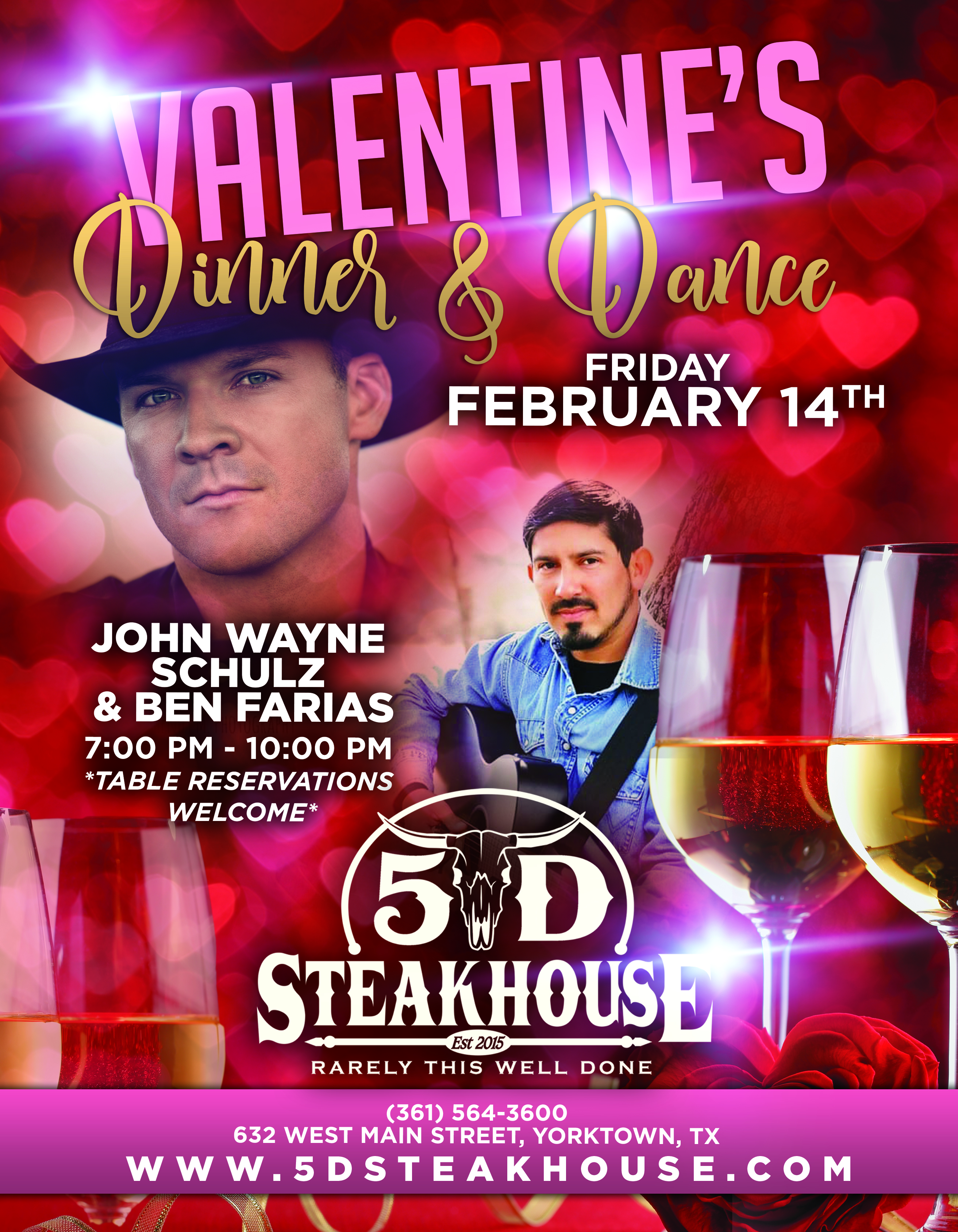 Valentine's Dinner & Dance, Friday, February 14th. John Wayne Schulz & Ben Farias from 7:00 PM to 10:00 PM, table reservations welcome.