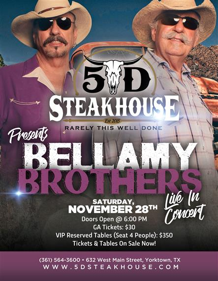 5D Steakhouse - Bellamy Brothers