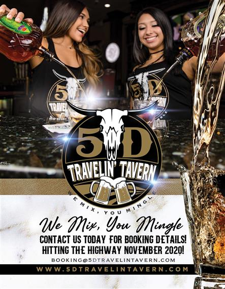 5d travelin' tavern. we mix, you migle. contact us today for booking detials! hitting the highway november 2020! booking@5dtravelintavern.com. www.5dtravenintavern.com