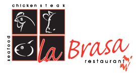 La Brasa Restaurant. Chicken. Steak. Seafood.