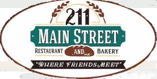 "211 Main Street restaurant and bakery. ""Where friends meet"""