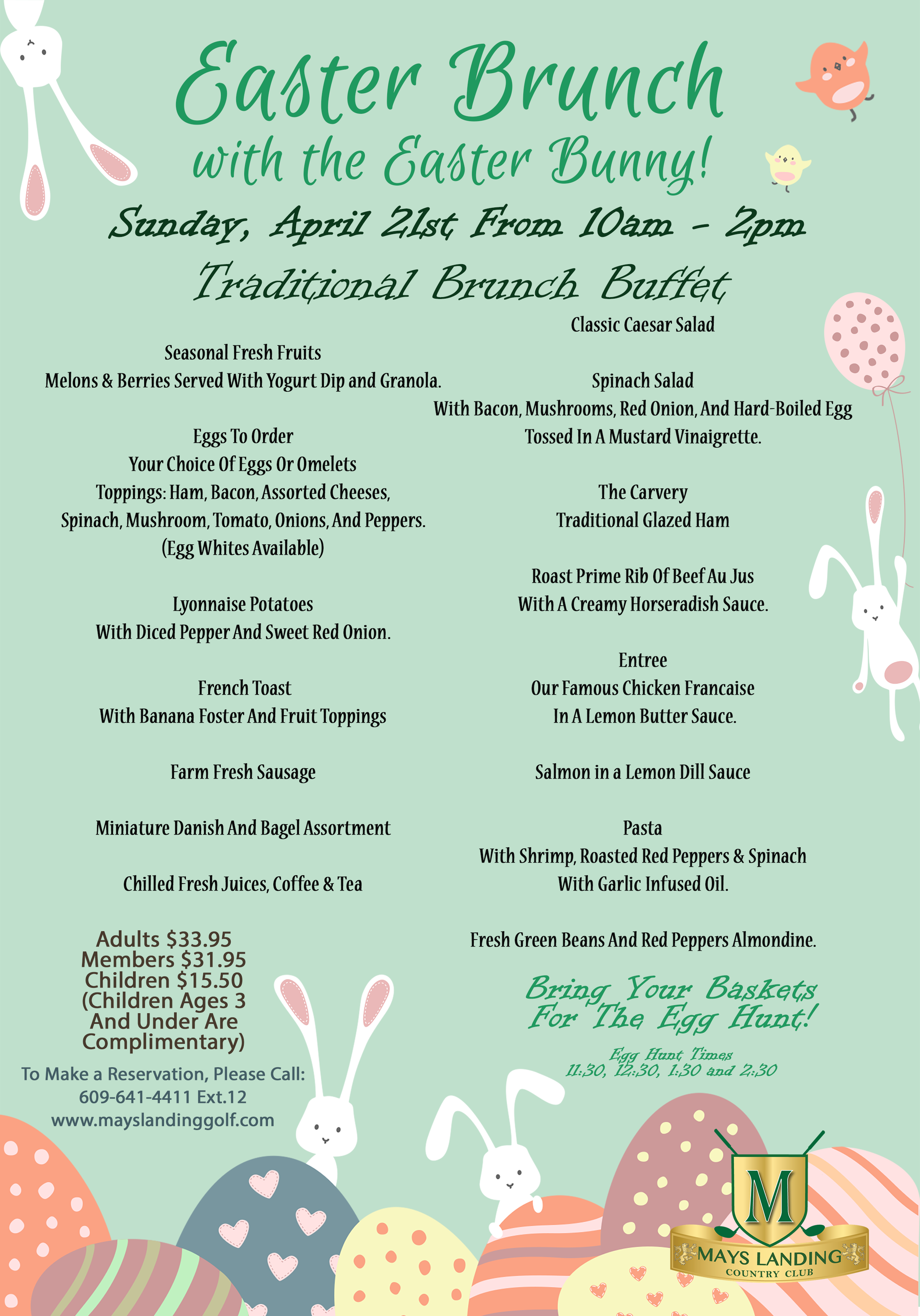 East Brunch with the Easter bunny. Spril 21 from 10 am - 2 pm/ For more info and reservations call 609-641-4411 ext 12