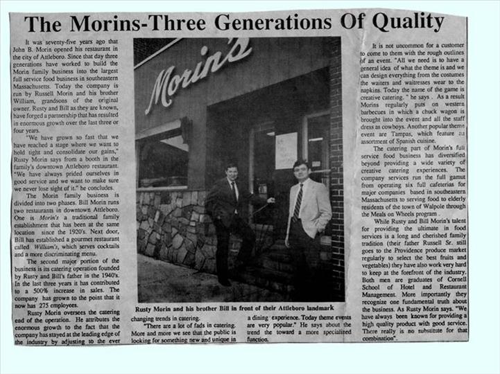 Sun Chronicle again, 1986, featuring Billy (William) and Rusty (Russell) Morin...they are currently still the heads of operation, Billy of the restaurant and Rusty of the catering.  Bill's son John is working in the restaurant and rusty's son Michael is working with him on catering.