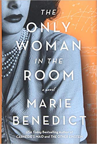 The Only Woman in the Room and Novel by Marie Benedict. USA Today Bestselling author of Carnegie's maid and the other einstein