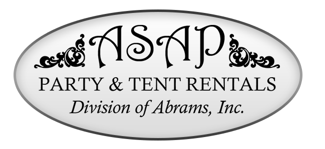 A S A P Party and tent rentals. Division of Abrams, Inc.
