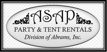 ASAP Party and tent rentals. Division of Abrams, Inc.