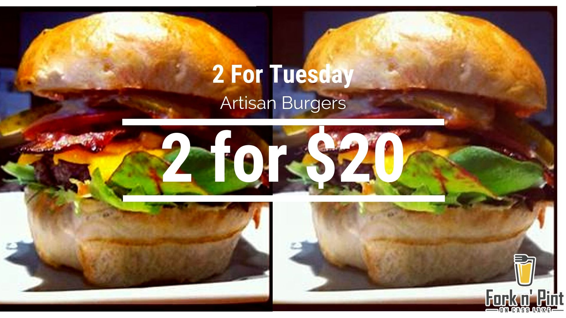 2 For Tuesday Artisan Burgers, 2 for $20