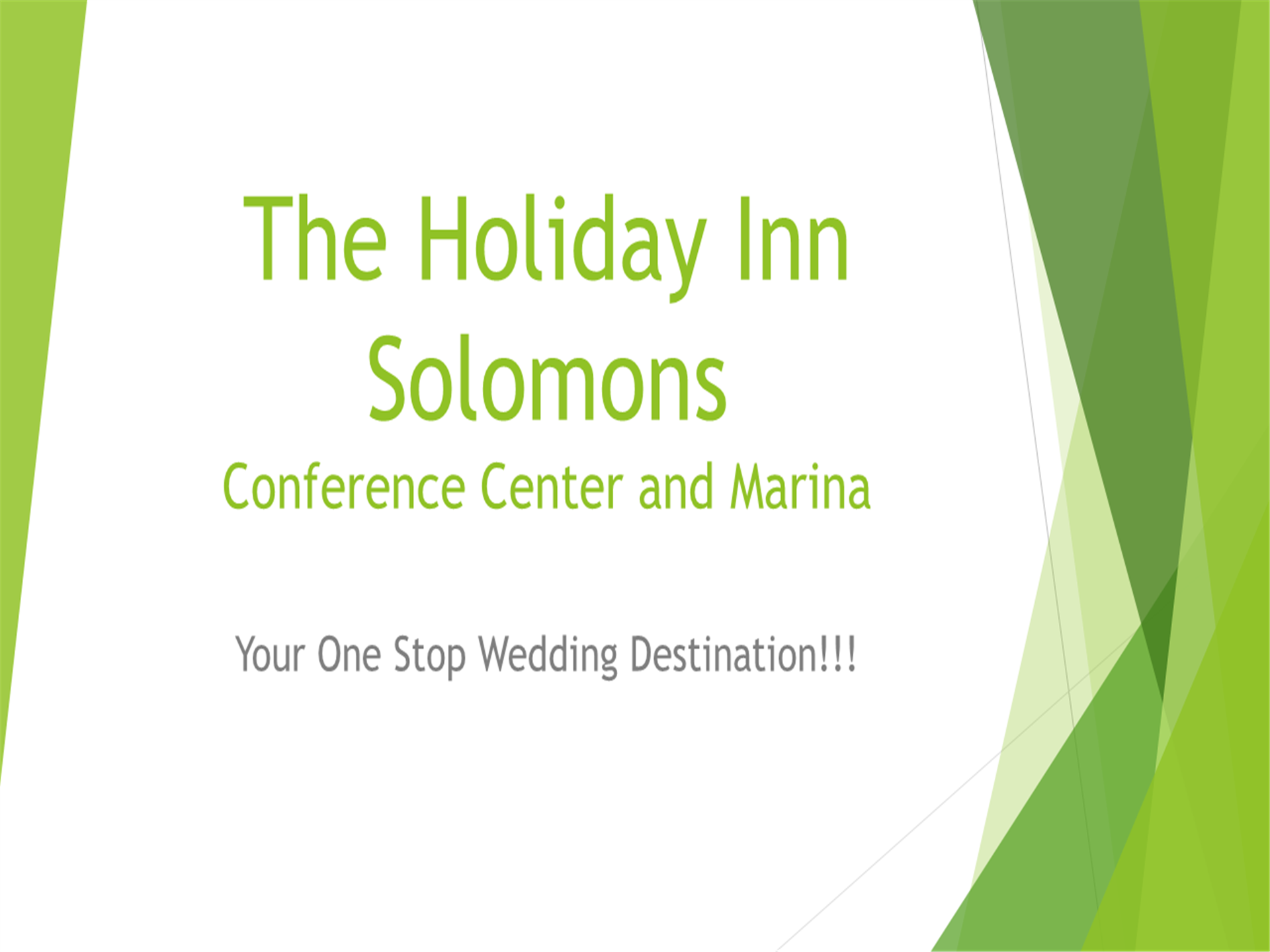 The Holiday Inn Solomons. Conference Center and Marina. Your one stop wedding destination!