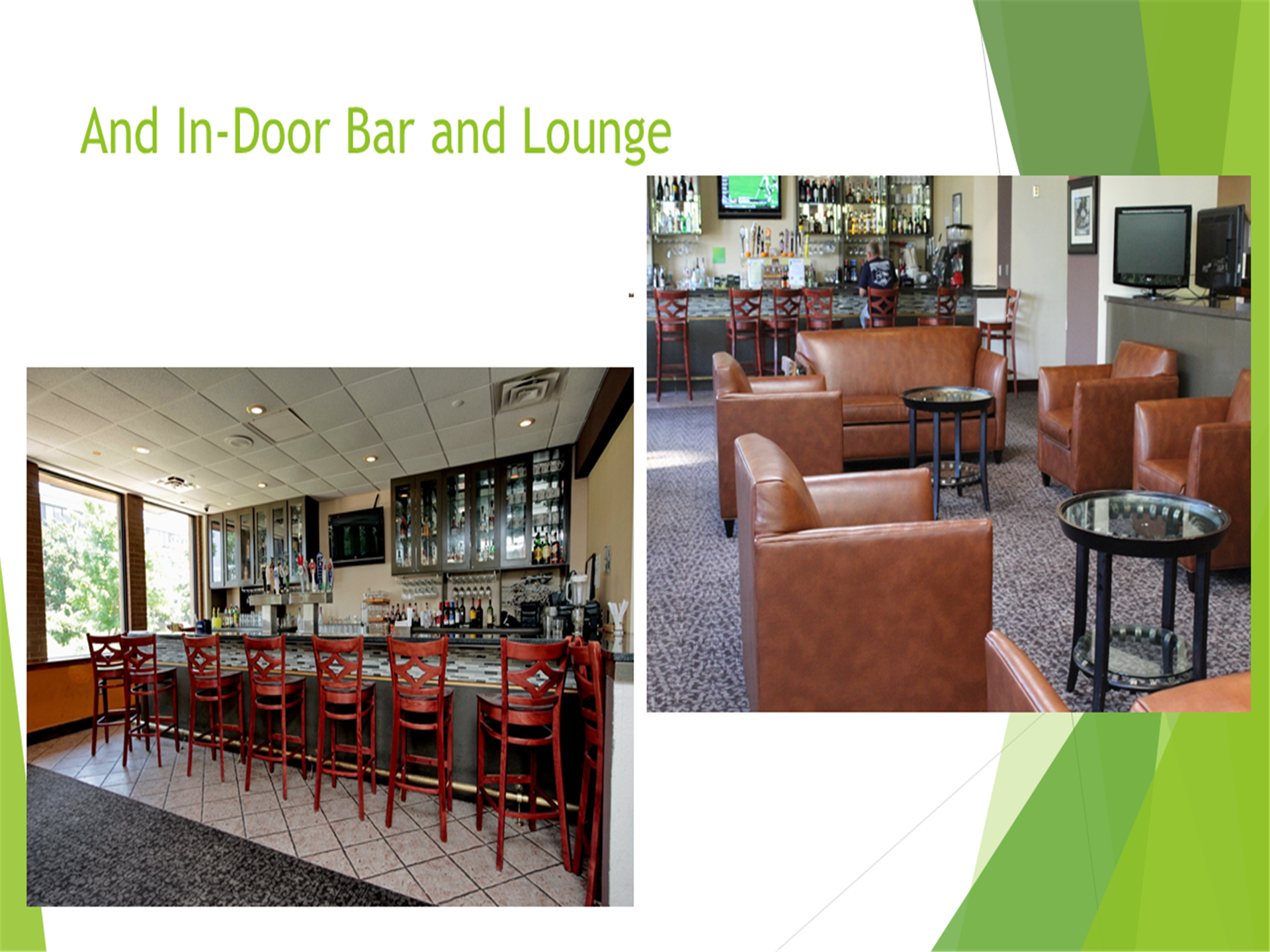 And and in-door bar and lounge... two images of the in-door bar and lounge area