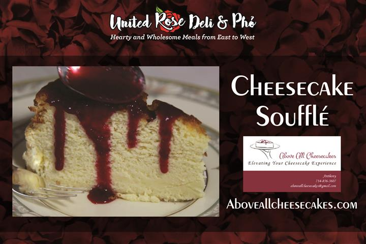 Aboveallcheesecakes.com Cheescak Souffle Flyer with a rose background